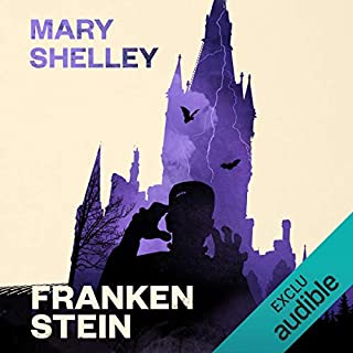 Frankenstein                   De :                                                                                                                                 Mary Shelley                               Lu par :                                                                                                                                 François Hatt                      Durée : 8 h et 10 min     120 notations     Global 4,4