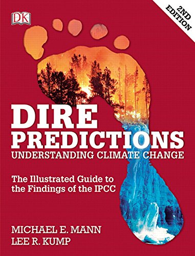 Dire Predictions: Understanding Climate Change (2nd Edition)