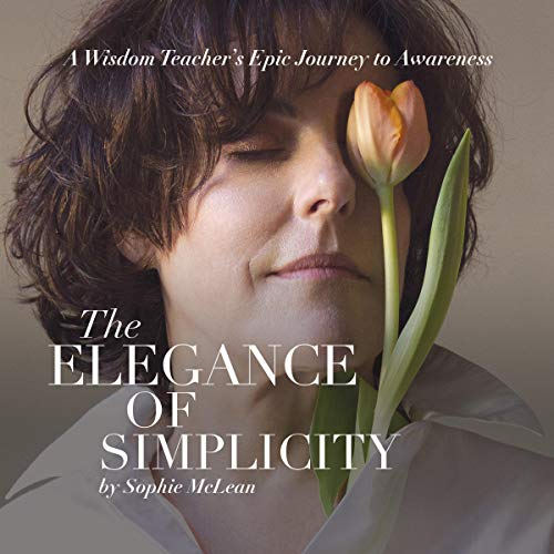The Elegance of Simplicity audiobook cover art