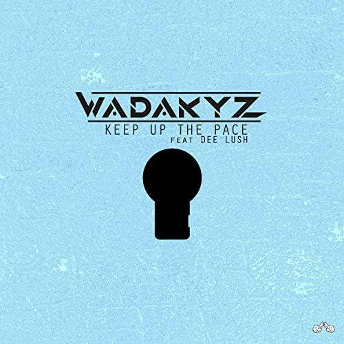WADAKYZ feat. Dee Lush