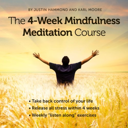 The 4-Week Mindfulness Meditation Course audiobook cover art