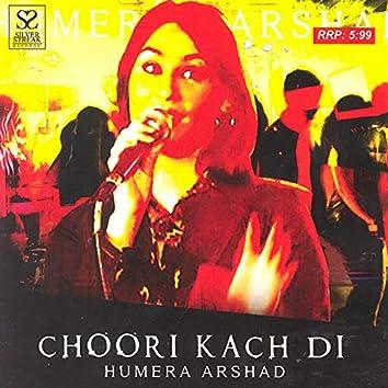 Choori Kach Di