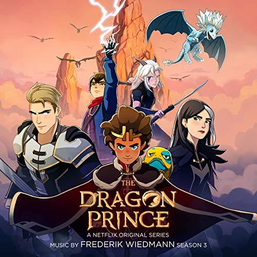 The Dragon Prince: Season 3 (A Netflix Original Series Soundtrack)