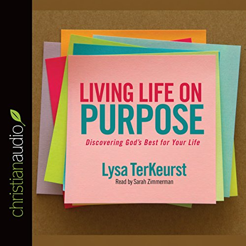 Living Life on Purpose audiobook cover art