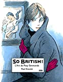 So British ! L'art de Posy Simmonds