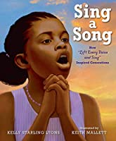 Sing a Song: How Lift Every Voice and Sing Inspired Generations