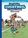 Les Petits Rugbymen et Captain Chabal - tome 01: Spécial France