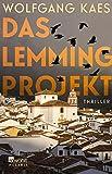 Wolfgang Kaes: Das Lemming-Projekt