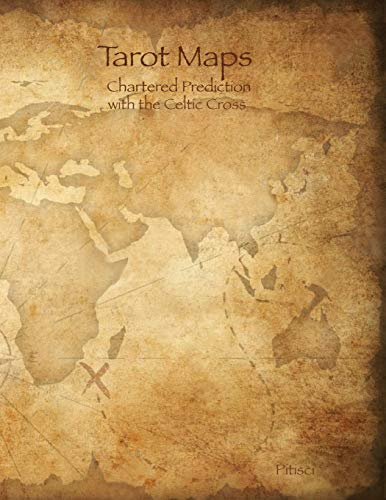 Tarot Maps: A Log Book for your Celtic Cross Tarot Readings