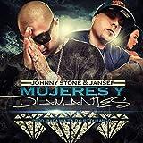 Mujeres y Diamantes (feat. Jansef) [Explicit]