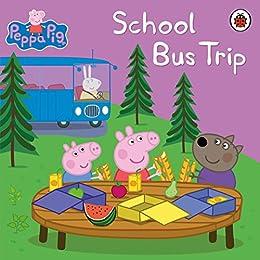 Peppa Pig: School Bus Trip by [E1 Entertainment]