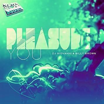 Pleasure You