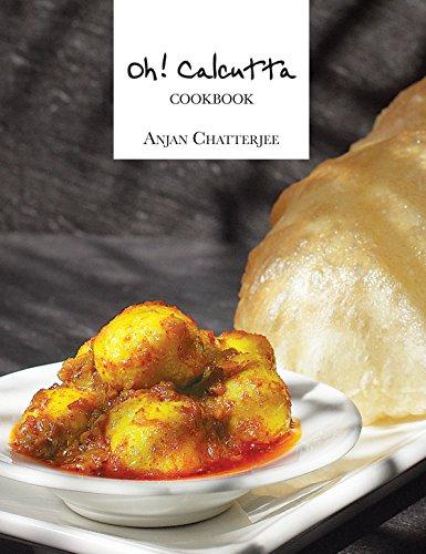 Oh! Calcutta-Cookbook (English Edition)