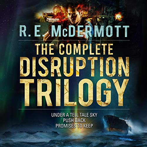 The Complete Disruption Trilogy: Books 1 - 3 audiobook cover art