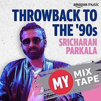 Sricharan Pakala: My Mixtape