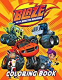 Blaze And the Monster Machines Coloring Book: An interesting Book For Relaxation And Stress Relief Including A Lot Of Images Of Blaze And the Monster Machines