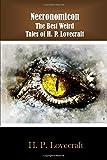 Necronomicon:: The Best Weird Tales of H. P. Lovecraft
