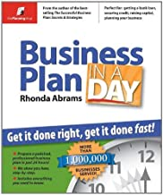 Business Plan in a Day: Get It Done Right, Get It Done Fast!