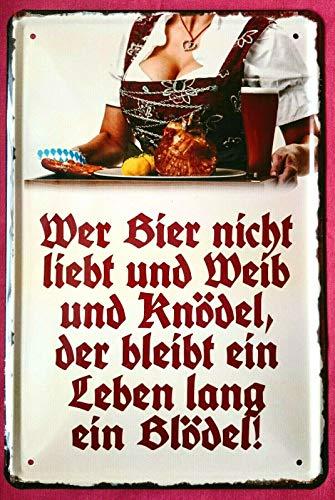 Tin Sign Blechschild 20x30 cm Bier Weib Knödel Wein Gesang Bayern Schweinshaxe Dirndl Bedienung Bleibt Immer EIN Dödel Bar Party Haus + Garten
