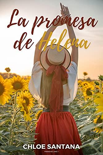 La promesa de Helena de Chloe Santana