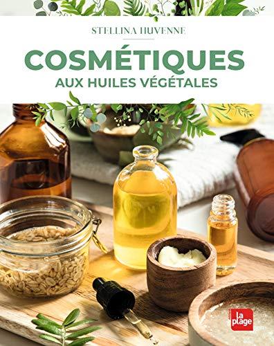 Cosmétiques aux huiles végétales (CMCHV)