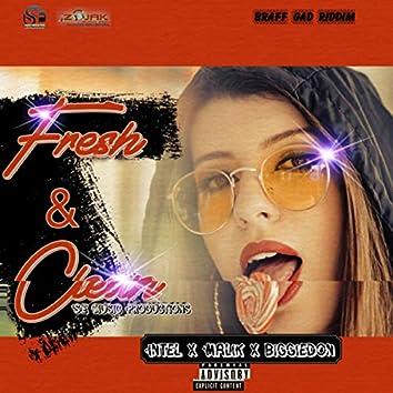 Fresh and Clean (feat. Malik Dre & Biggie Don)