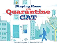 Staying Home with Quarantine Cat