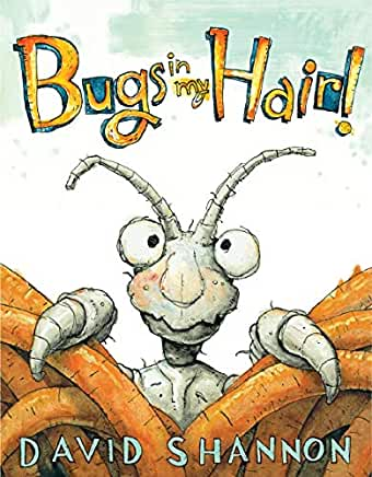 Bugs in my hair! David Shannon. cover
