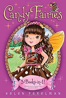 Candy Fairies 3-Books-in-1!: Chocolate Dreams; Rainbow Swirl; Caramel Moon