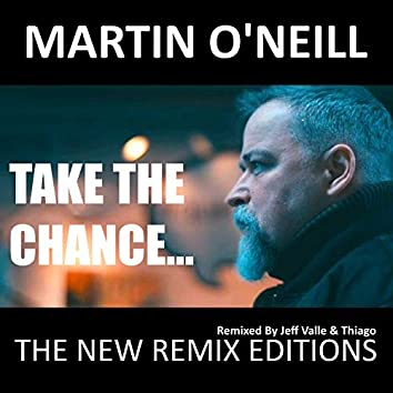 Take the Chance (The New Remix Edition)