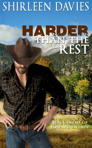 Book: Harder Than The Rest (MacLarens of Fire Mountain Historical Western Romance Series Book 3) by Shirleen Davies