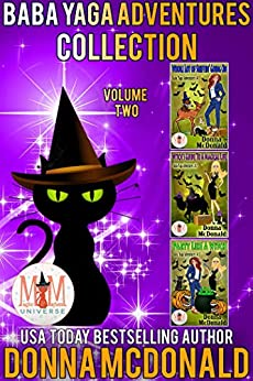 Baba Yaga Adventures Collection: Magic and Mayhem Universe by [Donna McDonald]