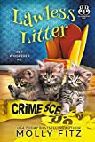 Lawless Litter: A Hilarious Cozy Mystery with One Very Entitled Cat Detective (Pet Whisperer P.I. Book 11)