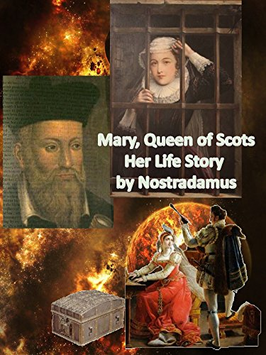 Queen Mary of Scots - Her Life Story by Nostradamus [OV]