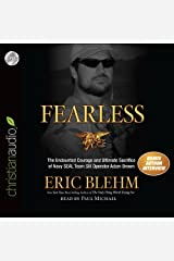 By Eric Blehm:Fearless: The Undaunted Courage and Ultimate Sacrifice of Navy SEAL Team SIX Operator Adam Brown [AUDIOBOOK] (Books on Tape) [AUDIO CD] Audio CD