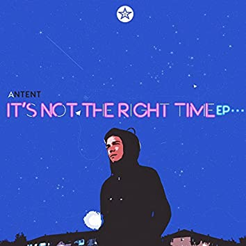 It's Not The Right Time EP