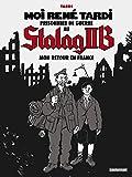 Mon retour en France: MON RETOUR ET LA SUITE (Stalag IIB) (French Edition)