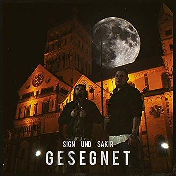 Gesegnet (feat. Sakir)