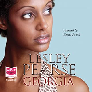 Georgia                   By:                                                                                                                                 Lesley Pearse                               Narrated by:                                                                                                                                 Emma Powell                      Length: 23 hrs and 6 mins     22 ratings     Overall 4.6