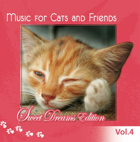 Music for Cats and Friends Vol. 4