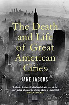 The Death and Life of Great American Cities (English Edition) par [Jane Jacobs]