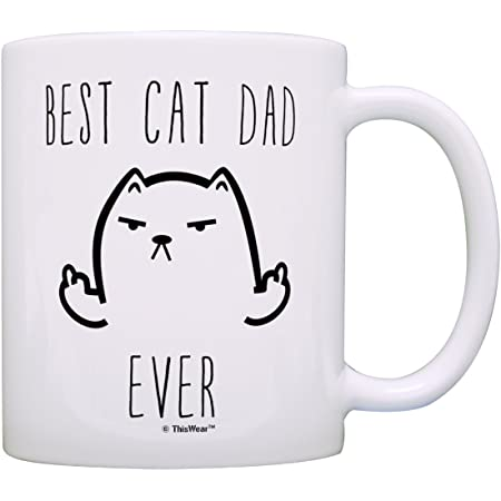 Funny Cat Gifts Best Cat Dad Ever Rude Cat Lovers Cat Memes Gift Coffee Mug Tea Cup White
