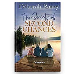 The Society of Second Chances by [Deborah Raney]
