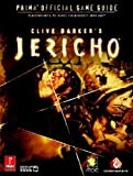 Clive Barker's Jericho - Prima Official Game Guide (Prima Official Game Guides) by Fernando Bueno (2007-10-23) - Prima Games - 23/10/2007