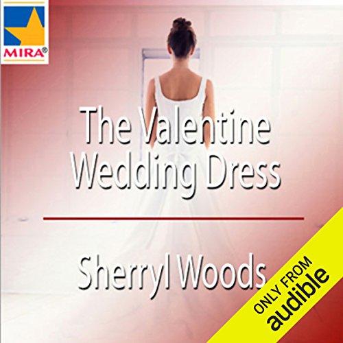 The Valentine Wedding Dress audiobook cover art