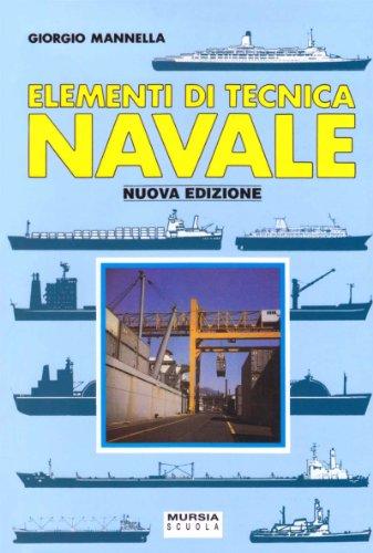 Elementi di tecnica navale. Progetto Orione. Per gli Ist. Nautici