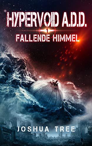 HYPERVOID A.D.D. 1: Fallende Himmel