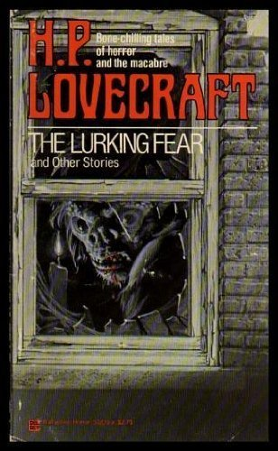 The Lurking Fear and Other Stories 034530229X Book Cover