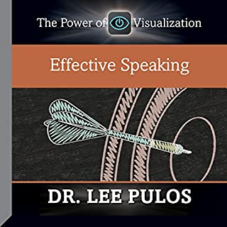 Effective Speaking                   By:                                                                                                                                 Dr. Lee Pulos                               Narrated by:                                                                                                                                 Dr. Lee Pulos                      Length: 59 mins     3 ratings     Overall 4.3