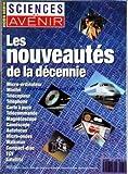 SCIENCES ET AVENIR [No 84] du 01/10/1991 - EDITORIAL PAR MARIE-JEANNE HUSSET - L'ORDINATEUR - L'ERE DES PORTABLES PAR ANNE-CAROLINE PAUCOT - LE MINITEL - L'AUTRE PETIT ECRAN PAR ANNE-CAROLINE PAUCOT - LE TELECOPIEUR - LA REVANCHE DE L'ECRIT PAR JEAN-LUC GOUDET - LE TELEPHONE - LA COMMUNICATION EN MOUVEMENT PAR ANNE-CAROLINE PAUCOT - LA CARTE A PUCE - LE SESAME QUOTIDIEN PAR JESSIKA D'ALESSANDRO - LA TELECOMMANDE - LA CLE DES CHAMPS CATHODIQUES PAR PIERRE GRUMBERG - LA MAGNETOSCOPE - L'INTELLIGE